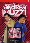 Andrea Muzzi - Meglio Lasciar Perdere