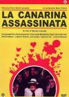 Canarina Assassinata (La)