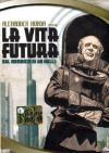Vita Futura (La)