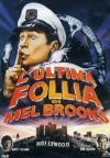 Ultima Follia Di Mel Brooks (L')