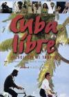 Cuba Libre - Velocipedi Ai Tropici