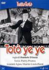 Toto' - Ye Ye
