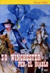 30 Winchester Per El Diablo