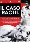 Caso Raoul (Il)