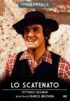 Scatenato (Lo)