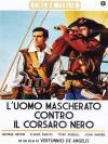 Uomo Mascherato Contro Il Corsaro Nero (L')