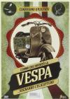 Uomo Che Invento' La Vespa (L')