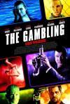 Gambling (The) - Gioco Pericoloso