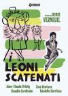 Leoni Scatenati (I)