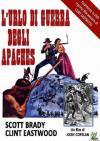 Urlo Di Guerra Degli Apaches (L')