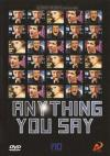 Anything You Say - Mon Idole
