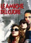 Amiche Del Cuore (Le)