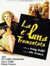 Luna E' Tramontata (La)