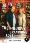 House Of Branching Love (The) - La Casa Degli Amori Stabili