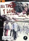 All That I Love - Tutto Cio' Che Amo