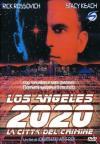 Los Angeles 2020 - La Citta' Del Crimine