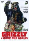 Grizzly - L'Orso Che Uccide