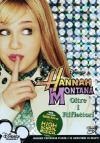 Hannah Montana - Oltre I Riflettori